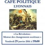 """Café politique: """"La Révolution : moteur des changements sociétaux"""""""