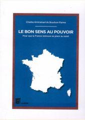 Charles-Emmanuel de Bourbon Parme «Le bon sens au pouvoir»